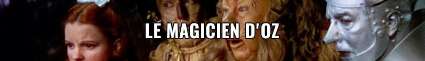 Figurines Le Magicien d'Oz et produits dérivés