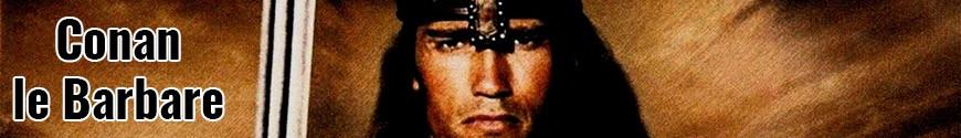 Figurines Conan le Barbare et produits dérivés