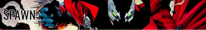 Figures Spawn and merchandising products