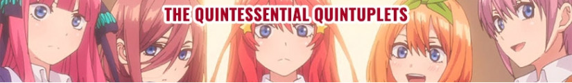 Figures The Quintessential Quintuplets and merchandising products