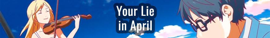 Figurines Your Lie in April et produits dérivés