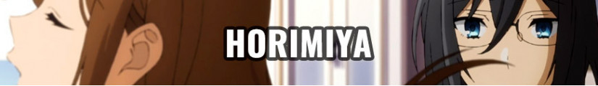 Figures and merchandising products Horimiya