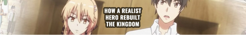 Figures and merchandising products How a Realist Hero Rebuilt the Kingdom