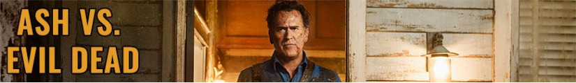 Ash vs. Evil Dead figures and merchandising products