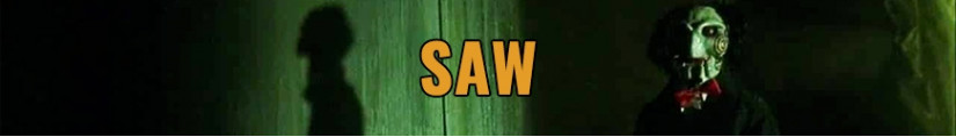 Figurines SAW et produits dérivés